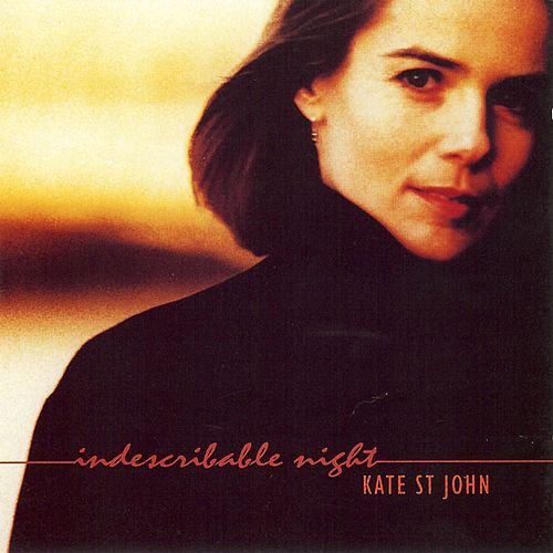 Indescribable Night by Kate St. John