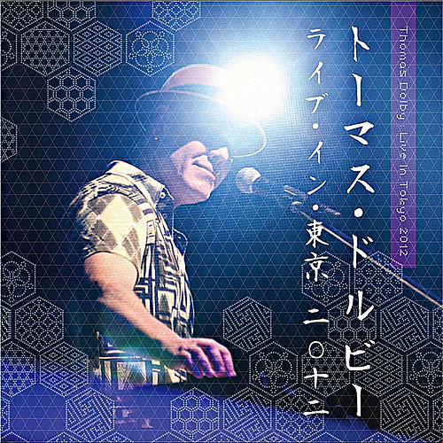 Play & Download Live in Tokyo 2012 by Thomas Dolby | Napster