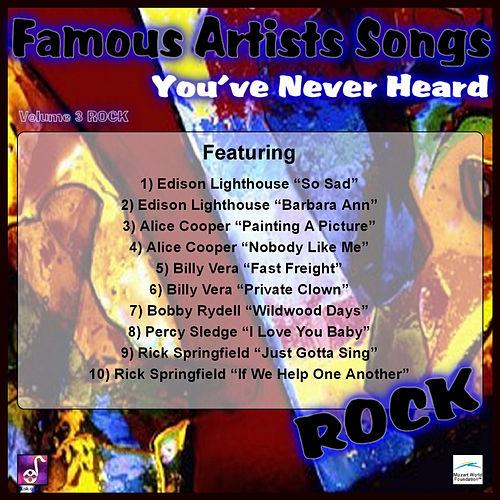 Play & Download Famous Artists Songs You've Never Heard Rock, Vol. 3 by Various Artists | Napster