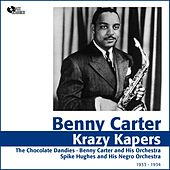 Play & Download Krazy Kapers (1933 - 1934) by Benny Carter | Napster