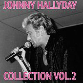 Play & Download Johnny Hallyday, Vol. 2 by Johnny Hallyday | Napster