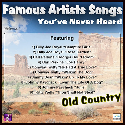 Famous Artists Songs You've Never Heard Old Country, Vol. 1 by Various Artists