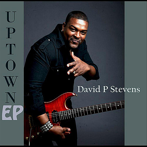 Play & Download Uptown EP by David P. Stevens | Napster