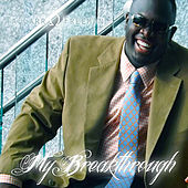 My Breakthough by Ta'carr Omega Freeman