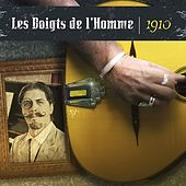 Play & Download 1910 (Jazz manouche) by Les Doigts De L'homme | Napster