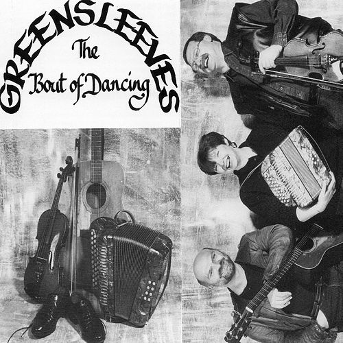 Play & Download The Bout of Dancing by Greensleeves | Napster