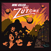 Who Killed The Zutons? by The Zutons