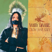 Crow Jane Alley by Willy DeVille