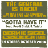 Play & Download Gotta Have It by Beanie Sigel | Napster
