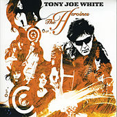 Play & Download The Heronies by Tony Joe White | Napster