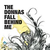 Play & Download Fall Behind Me by The Donnas | Napster