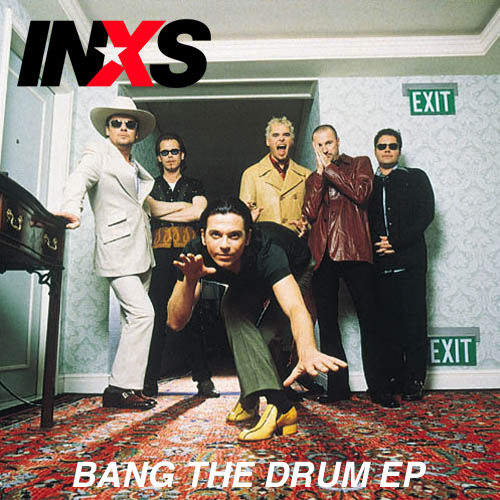 Bang The Drum by INXS