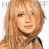 Play & Download Hilary Duff by Hilary Duff | Napster