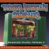Play & Download Mountain Tracks Vol.3 Promo by Yonder Mountain String Band | Napster
