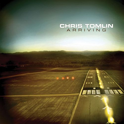 Play & Download Arriving by Chris Tomlin | Napster