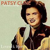 Play & Download Lovesick Blues by Patsy Cline | Napster