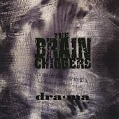 Play & Download Drama by THE BRAINCHIGGERS | Napster