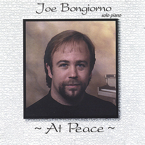 Play & Download At Peace - solo piano by Joe Bongiorno   Napster