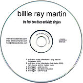 Play & Download Disco Activisto - The First Two Singles by Billie Ray Martin | Napster