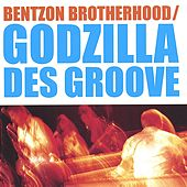 Play & Download Godzilla des Groove - 2CD by Bentzon Brotherhood | Napster