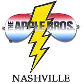 Play & Download NASHVILLE by The Apple Bros. | Napster