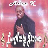 Play & Download LuvNasty Grooves by Adon X | Napster