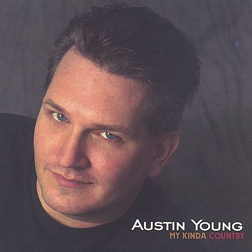 My Kinda Country by Austin Young
