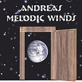 Play & Download Melodic Winds by Andreas | Napster