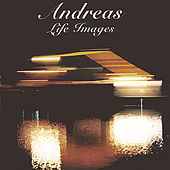Play & Download Life Images by Andreas | Napster