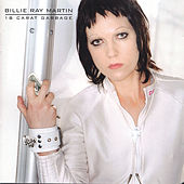 Play & Download 18 Carat Garbage by Billie Ray Martin | Napster
