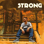 Play & Download Tranquilidad en las Masas by STRONG | Napster