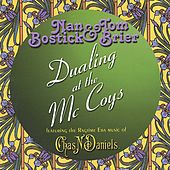 Dualing at the McCoys by Nan Bostick & Tom Brier