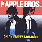Play & Download On An Empty Stomach by The Apple Bros. | Napster
