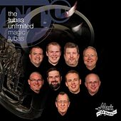Play & Download Magic Tubas by The Tubas Unlimited | Napster