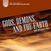 Capstone Collection: The McLean Mix: Gods, Demons, and the Earth by Various Artists