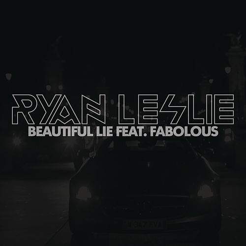 Beautiful Lie by Ryan Leslie