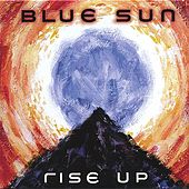 Play & Download Rise Up by Blue Sun | Napster
