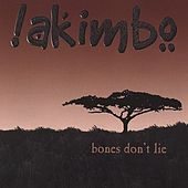 Play & Download Bones Don't Lie by Akimbo | Napster
