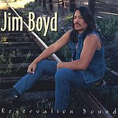 Play & Download Reservation Bound by Jim Boyd | Napster