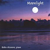 Play & Download Moonlight by Robin Alciatore | Napster