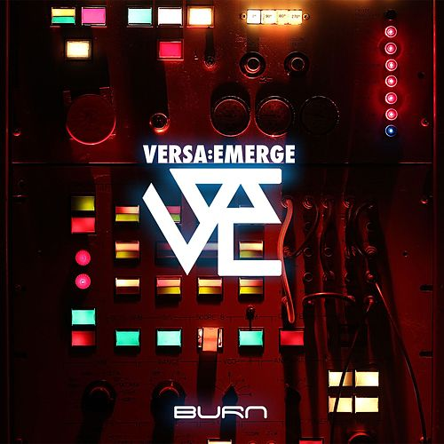 Play & Download Burn by VersaEmerge | Napster