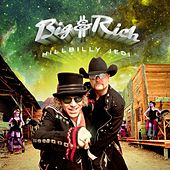 Play & Download Hillbilly Jedi by Big & Rich | Napster