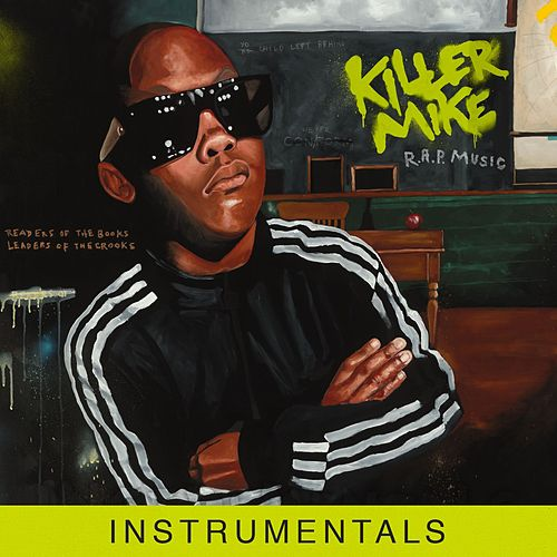 R.A.P. Music [Instrumentals] by Killer Mike
