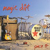 Play & Download Pace It by Magic Dirt | Napster