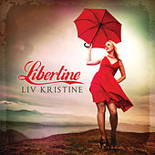 Libertine by Liv Kristine
