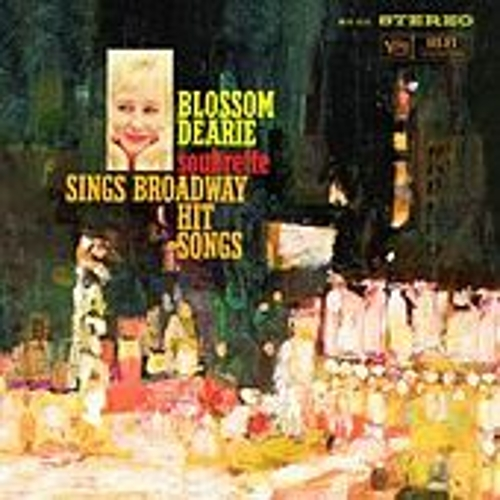 Play & Download Soubrette Sings Broadway Hit Songs by Blossom Dearie | Napster