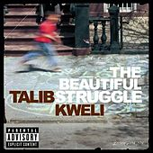 The Beautiful Struggle by Talib Kweli