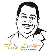 Play & Download Exitos Eternos by Tito Nieves | Napster