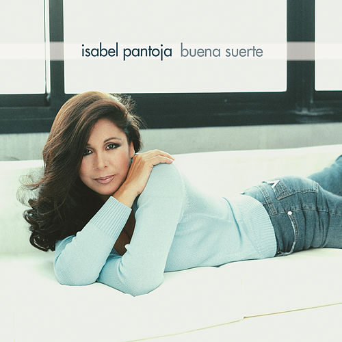 Play & Download Buena Suerte by Isabel Pantoja | Napster