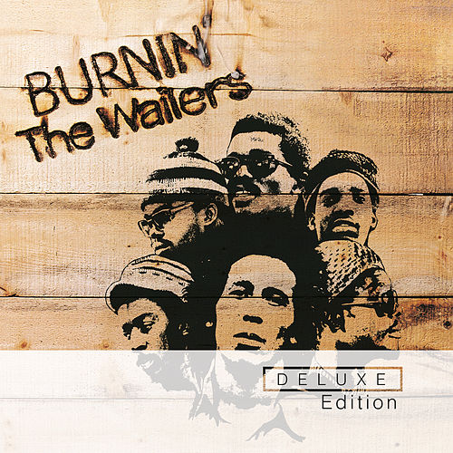 Play & Download Burnin' - Deluxe Edition by Bob Marley | Napster